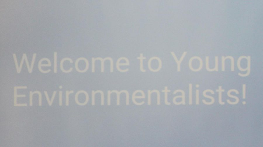 Welcome to the young environmentalist club.  Picture of PowerPoint slide of the presentation at the first club meeting for the new club.