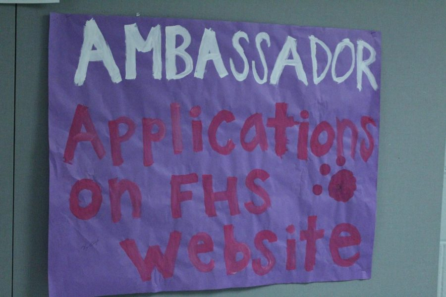 Posters hang all over FHS, promoting the FHS ambassadors and trying to get students engaged.