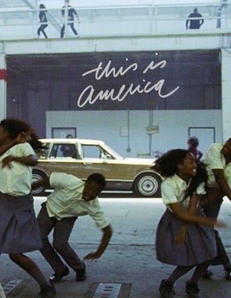 This is America by Childish Gambino